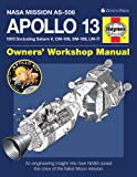 Apollo 13 Owners Workshop Manual: An engineering insight into how NASA saved the crew of the failed Moon mission