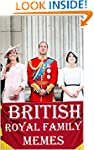 British Royal Family Memes: Hilarious...