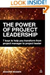 The Power of Project Leadership: 7 Ke...