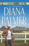 The Last Mercenary: Her Lone Cowboy (Harlequin Bestselling Author)