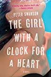 Image of The Girl with a Clock for a Heart: A Novel
