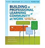 img - for Building a Professional Learning Community at Work: A Guide to the First Year (Paperback) - Common book / textbook / text book