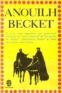 Becket ou L'Honneur de Dieu par Anouilh
