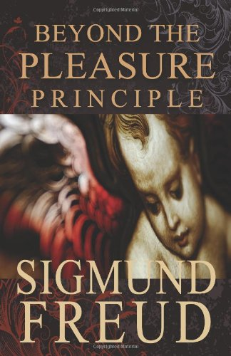 Beyond the pleasure principle, Freud, Sigmund
