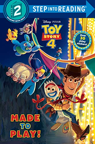 Made to Play! (Disney/Pixar Toy Story 4) (Step into Reading) [Bouchard, Natasha] (Tapa Blanda)