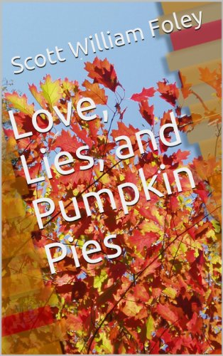 Love, Lies, and Pumpkin Pies