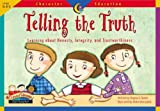 Telling the Truth, Character Ed Readers (Character Education Readers)