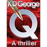 Q - A Thrillerby K D George