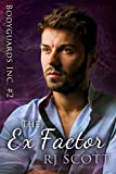 The Ex Factor (Bodyguards Inc. Book 2)