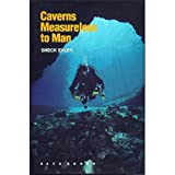 Caverns Measureless to Man