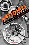 Acquista Antidiets of the Avant-Garde: From Futurist Cooking to Eat Art [Edizione Kindle]