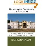 Hamilton Ontario in Photos: Saving Our History One Photo at a Time