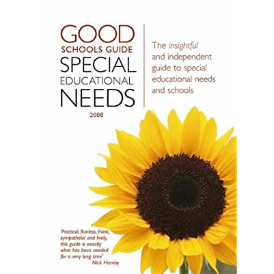 The Good Schools Guide: Special Educational Needs 2008