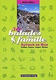 echange, troc Michel Bricola - 30 balades en famille autour de Nice : Antibes, Grasse, Sospel, Menton