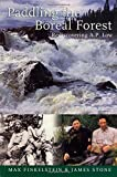 img - for Paddling the Boreal Forest: Rediscovering A.P. Low book / textbook / text book