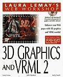 Laura Lemay's Web Workshop: 3D Graphi...