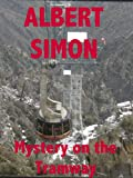 img - for Mystery on the Tramway (Henry Wright Mystery Book 3) book / textbook / text book