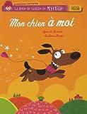 echange, troc Agnès de Lestrade, Guillaume Decaux - La drôle de famille de Myrtille, Tome 5 : Mon chien à moi