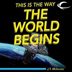 This Is the Way the World Begins | [J. T. McIntosh]