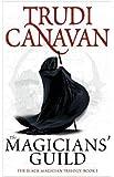 The Magicians' Guild: Book 1 of the Black Magician (Black Magician Trilogy)