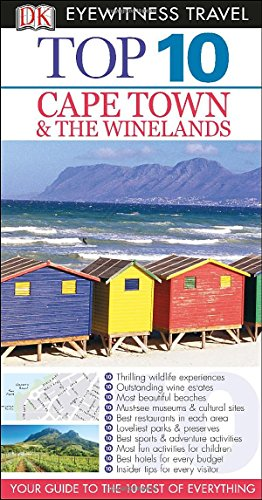 Top 10 Cape Town and the Winelands (Dk Eyewitness Top 10 Cape Town and the Winelands)