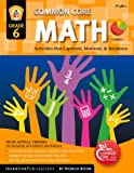 img - for Common Core Math Grade 6: Activities That Captivate, Motivate, & Reinforce book / textbook / text book