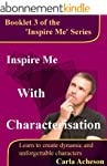 Inspire Me With Characterisation (Wri...