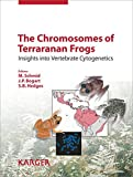 img - for The Chromosomes of Terraranan Frogs: Insights into Vertebrate Cytogenetics book / textbook / text book
