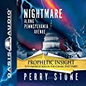 Nightmare Along Pennsylvania Avenue Audiobook by Perry Stone Narrated by Tim Lundeen