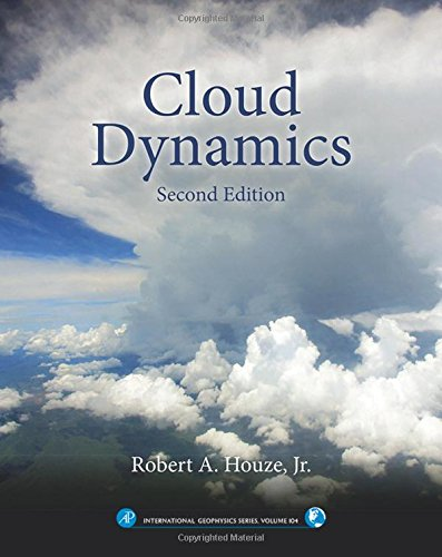 Cloud Dynamics (International Geophysics)