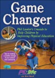 Game Changer: Phil Lawler's Wellness Based Physical Education
