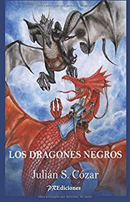 Los dragones negros (Spanish Edition)