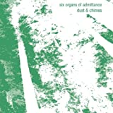 Dust & Chimes by Six Organs of Admittance (2000-12-12)