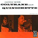 Cattin' With Coltrane And Quinichette ~ John Coltrane
