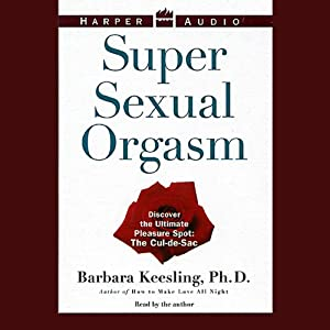 Super Sexual Orgasm | [Barbara Keesling]