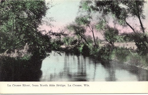 1910 Vintage Postcard La Crosse River, from North