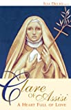 img - for Clare of Assisi: A Heart Full of Love book / textbook / text book