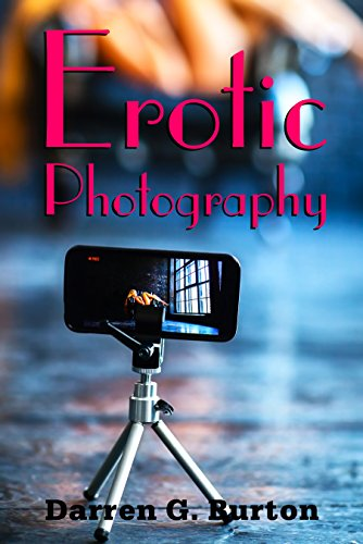 Erotic Photography (English Edition)