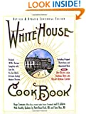 White House Cookbook, Revised and Updated Centennial Edition