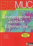 echange, troc Bruno Marais, Christian Marty, Marie Mathon, Damien Vrielynck - Développement de l'Unité Commerciale - BTS MUC 1re et 2e années