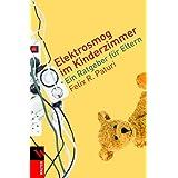 """Elektrosmog im Kinderzimmer: Ein Ratgeber f�r Elternvon """"Felix R. Paturi"""""""