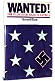Wanted!: The Search for Nazis in America