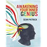 Awakening Your Inner Genius ~ Sean Patrick