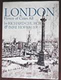 London Flower of Cities All (0434129089) by CHURCH, Richard