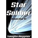 Star Soldier (Doom Star 1) ~ Vaughn Heppner
