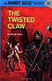 Franklin W. Dixon The Twisted Claw (Hardy Boys Mysteries)