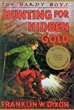 Image of Hunting for Hidden Gold (Hardy Boys, Book 5)