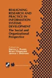 img - for Realigning Research and Practice in Information Systems Development: The Social and Organizational Perspective (IFIP Advances in Information and Communication Technology) book / textbook / text book