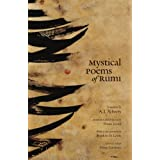 Mystical Poems of Rumi ~ Franklin Lewis