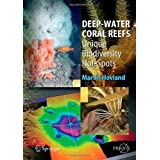 Deep-Water Coral Reefs: Unique Biodiversity Hot-Spots (Springer Praxis Books / Life Sciences)